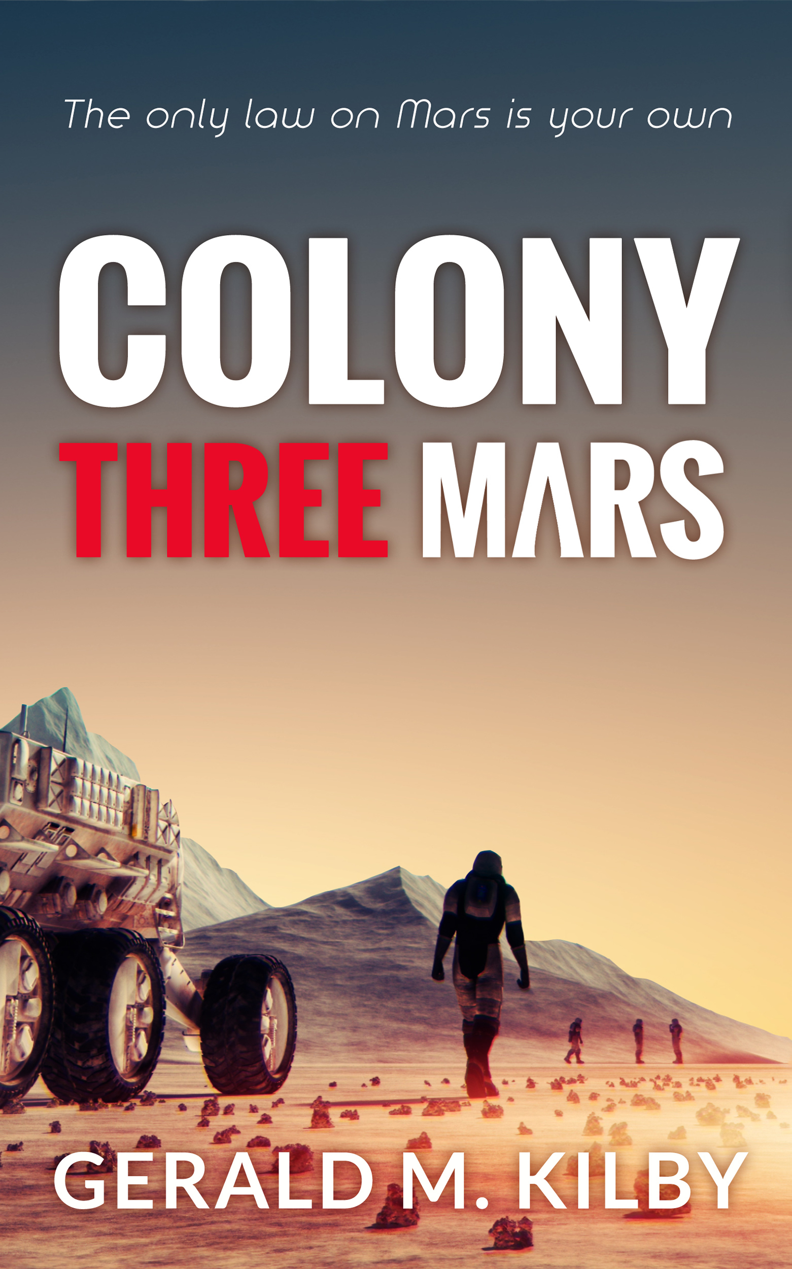 Colony Three Mars… Out Now!