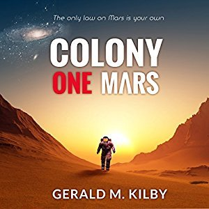 Colony One Mars – now out as audio book!
